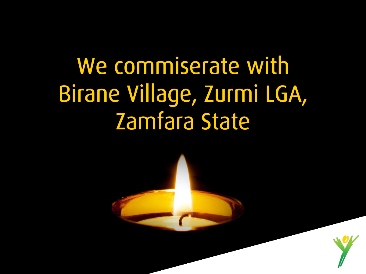 We commiserate with Birane Village, Zurmi LGA, Zamfara State